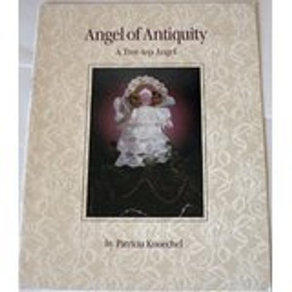 Angel of Antiquity  A Tree Top Angel