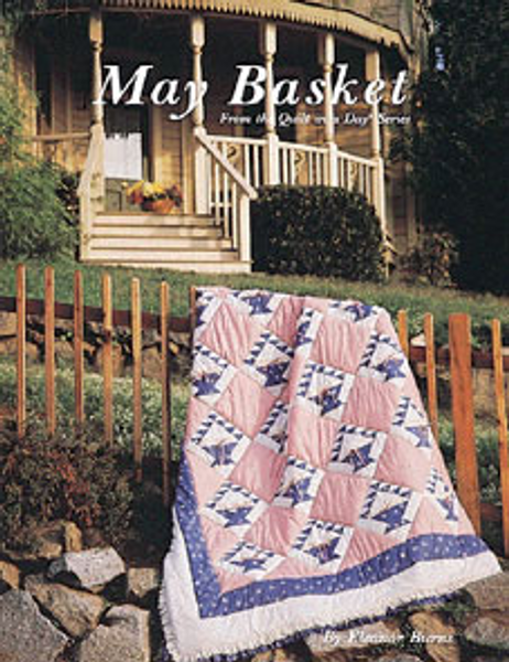 The front cover of May Basket by Eleanor Burns | A part of the Quilt in a Day series