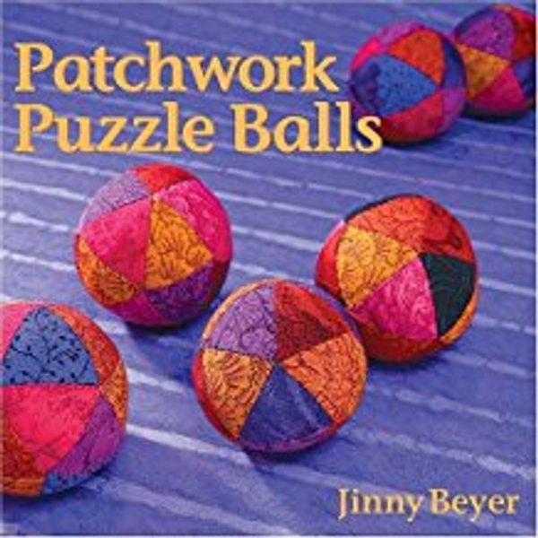 Patchwork Puzzle Balls by Jinny Beyer