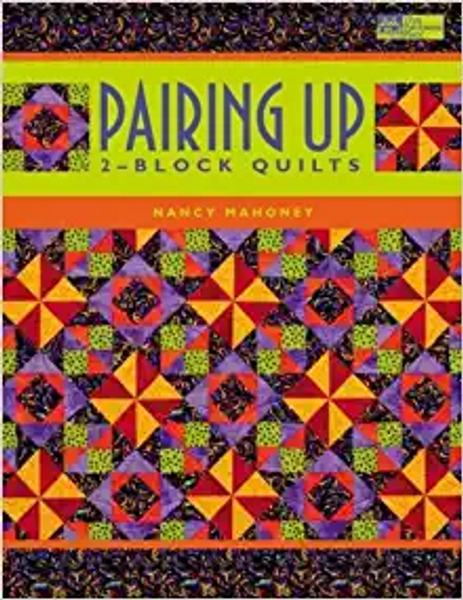 Pairing Up: 2-Block Quilts