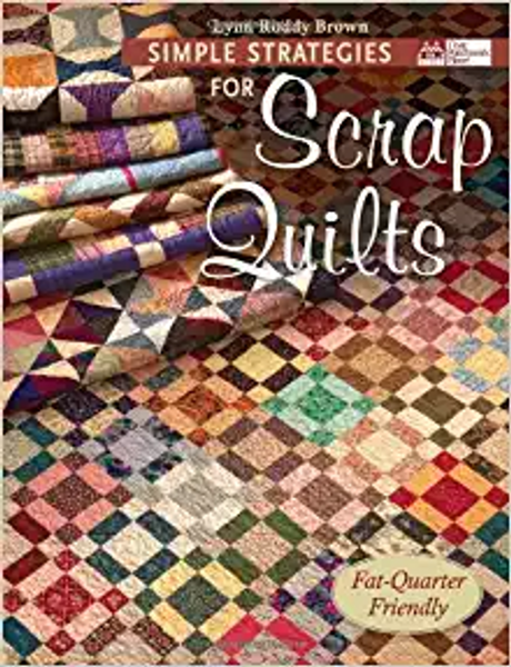 Simple Strategies for Scrap Quilts