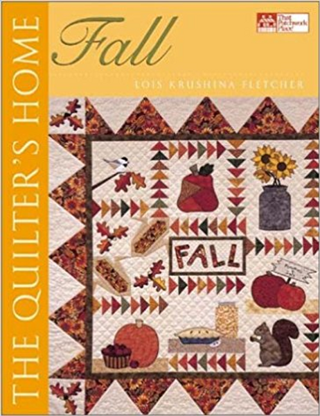 """The Quilter""""s Home Fall"""