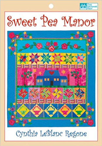 Sweet Pea Manor Quilt Pattern