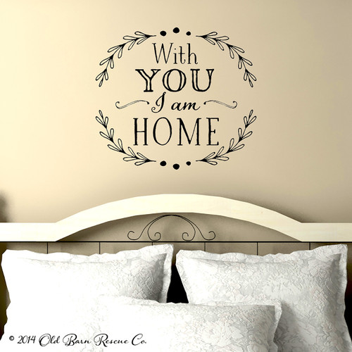 With you I am home - wall decal