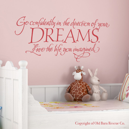 Go confidently in the direction of your dreams - wall decal
