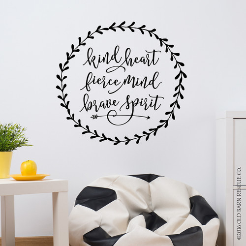 kind heart fierce mind brave spirit - wall decal