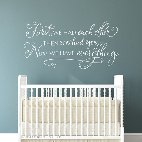 First we had each other - wall decal