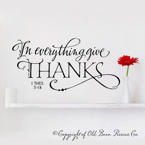 In everything give thanks - wall decal