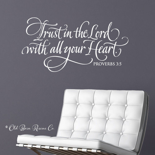 Trust in the Lord with all your heart - wall decal