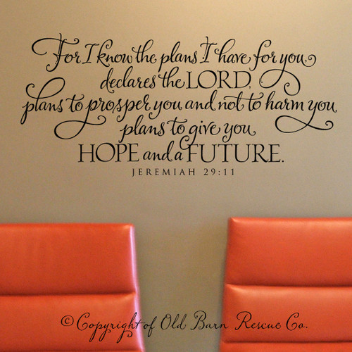 Jeremiah 29 For I know the plans I have for you - wall decal