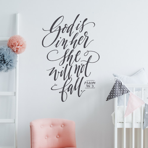 God is in her she will not fall - Wall Decal