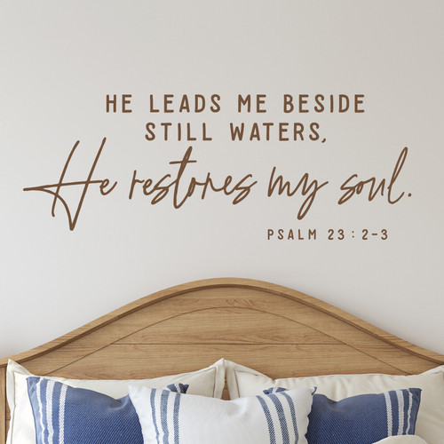 He leads me beside still waters - wall decal