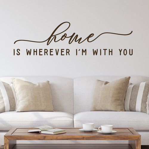home is wherever I'm with you farmhouse