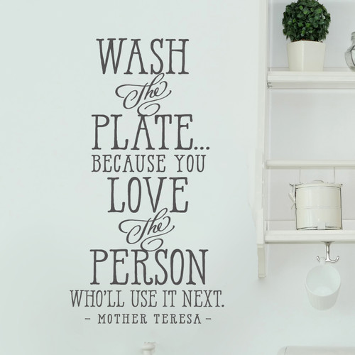 Wash the plate Mother Teresa Quote Close