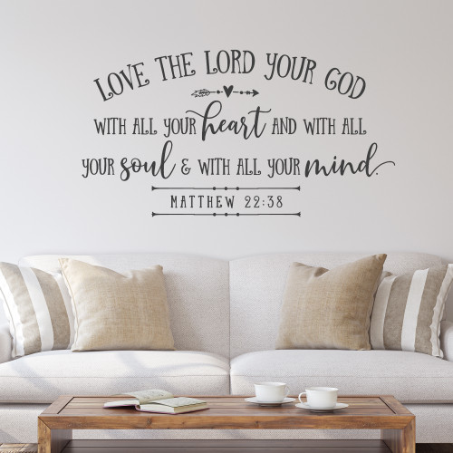 Love the Lord your God Wall Decal