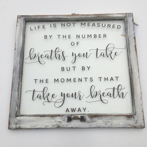 Life is not measured window