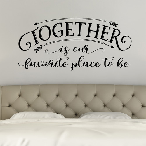 together is our favorite place
