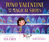 Juno Valentine and the Magical Shoe