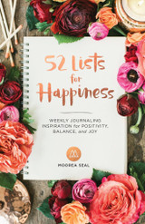 52 Lists for Happiness: Weekly Journaling Inspiration for Positivity, Balance, and Joy Diary