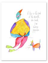 """End of the World Print, 8""""x10"""""""