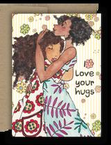 I Love Your Hugs Card