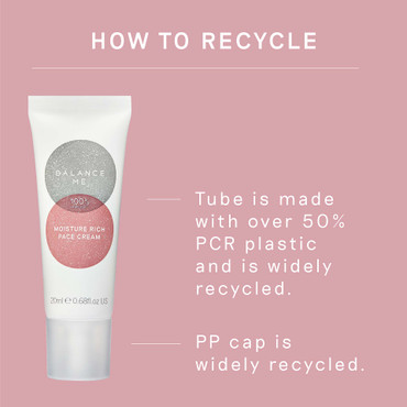 Details how to recycle Balance Me Moisture Rich Face Cream 20ml