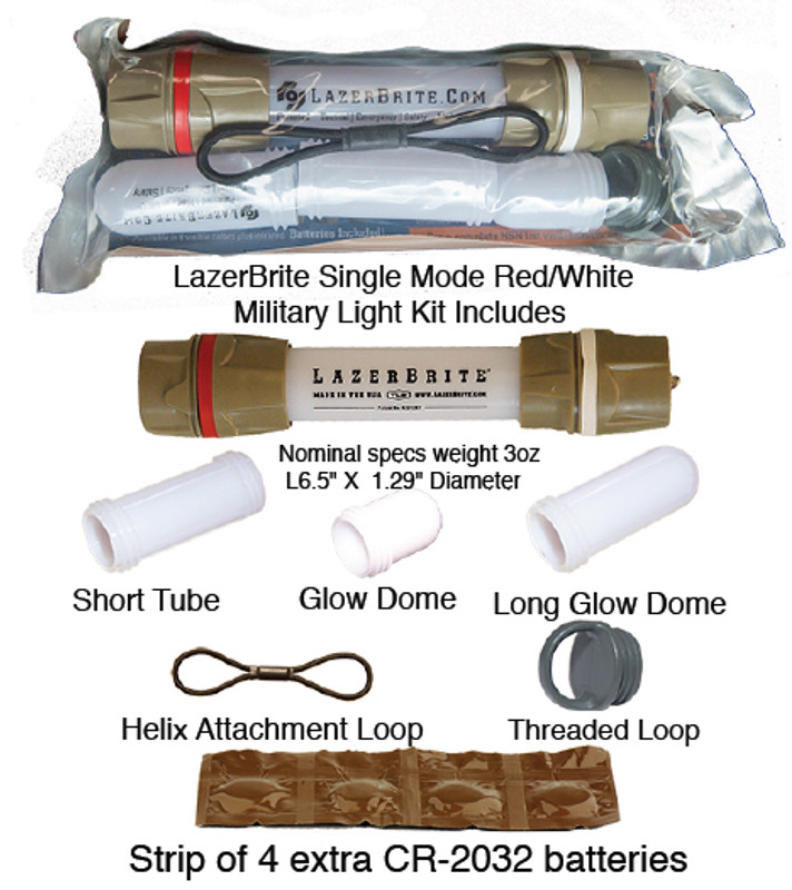 LazerBrite (LB) Single Mode Mil pack includes one LB with pre-loaded batteries. Pkg. also includes 1 Mini Glow Dome, 1 Long Glow Dome, 1 Short Tube, 1 Threaded Attachment loop, 1 Helix Attachment Loop, and 1 extra set of batteries sealed in a foil strip for easy field carry. This is the same configuration supplied to US military forces.