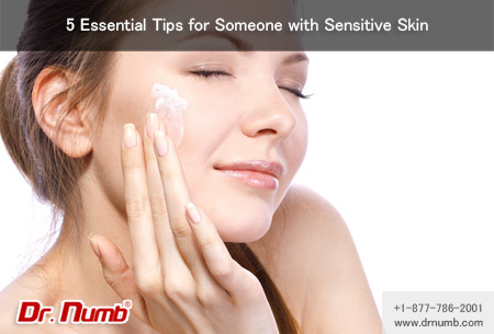 5 Essential Tips for Someone with Sensitive Skin