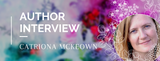 Author Interview: Catriona McKeown