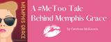 A #MeToo Tale Behind Memphis Grace