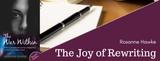 The Joy of Rewriting – with Rosanne Hawke
