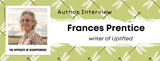 The Opposite of Disappearing: Author Interview with Frances Prentice