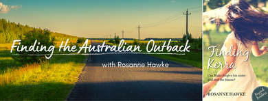 Finding the Australian Outback – with Rosanne Hawke