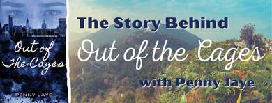 The Story Behind Out of the Cages – with Penny Jaye