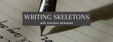 'Writing Skeletons' – with Catriona McKeown