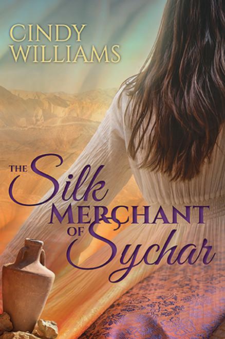 The Silk Merchant of Sychar