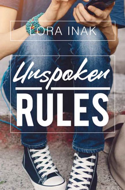 Unspoken Rules by Lora Inak