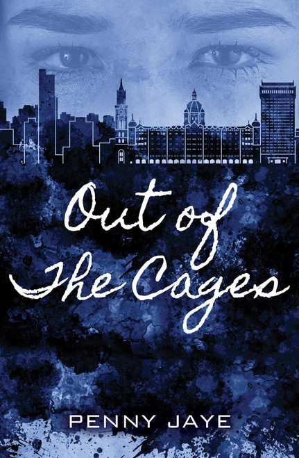 Out of the Cages by Penny Jaye