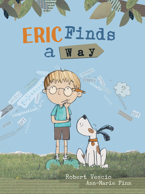 Eric Finds a Way by Robert Vescio