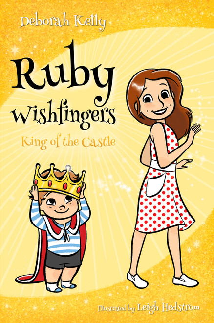 Ruby Wishfingers: King of the Castle