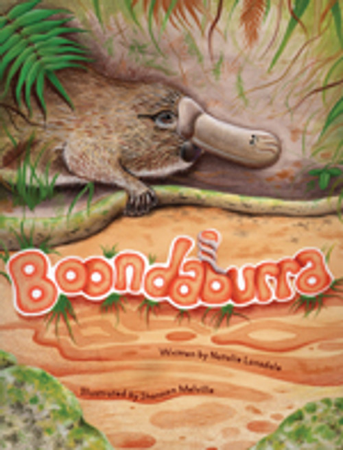 Boondaburra by Natalie Lonsdale. Boondaburra is the story of a platypus' journey from rejection to accepting and understanding his uniqueness, and the friends who come to accept and admire those differences.