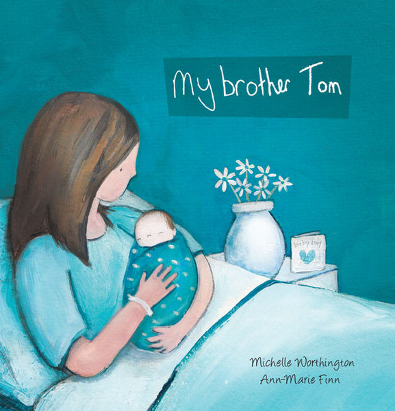 My Brother Tom by Michelle Worthington