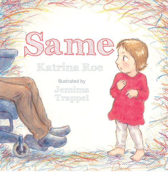 Same by Katrina Roe