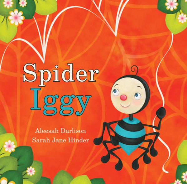 Spider Iggy by Aleesah Darlison