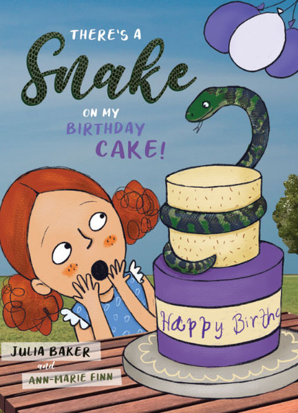 There's a Snake on my Cake by Julia Baker