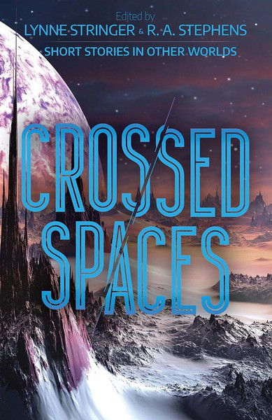 Crossed Spaces: Short stories in other worlds