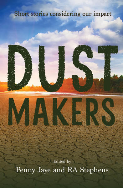 Dust Makers Short Story collection coming 2022