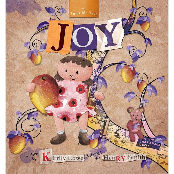 The Invisible Tree: Joy