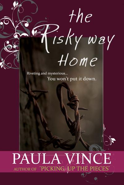 The Risky Way Home