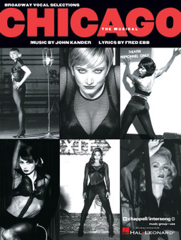 CHICAGO THE MUSICAL BROADWAY VOCAL SELECTIONS MUSIC BOOK